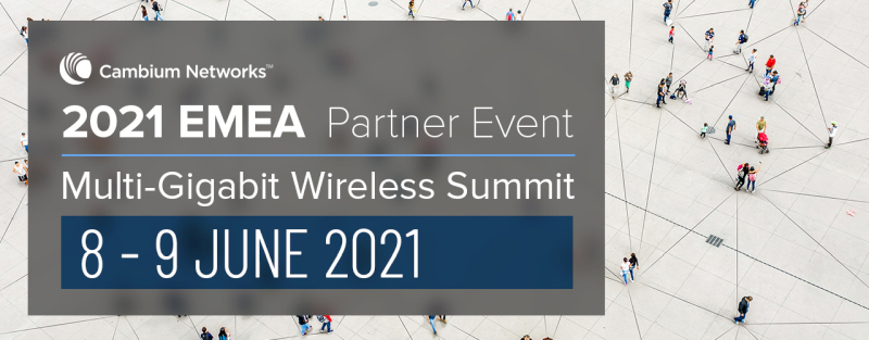EMEA 2021 Multi-gigabit Wireless Summit